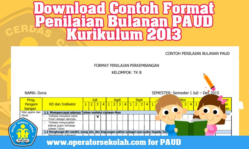 Download Contoh Format Penilaian Bulanan PAUD Kurikulum 2013