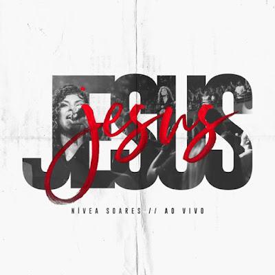 N�vea Soares - Jesus (Ao Vivo) 2019