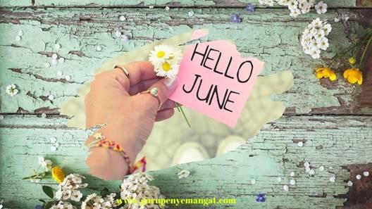 Pantun untuk Bulan Juni Tetap Semangat dan Bahagia Sepenuh Hati