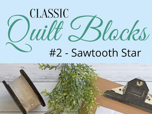 """{Classic Quilt Blocks} Sawtooth Star - Add A Twist <img src=""""https://pic.sopili.net/pub/emoji/twitter/2/72x72/2702.png"""" width=20 height=20>"""