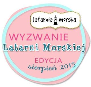 http://inspiracje.scrap.com.pl/nowe-wyzwania/wyzwanie-marki-latarnia-morskaedycja-sierpien-2015/