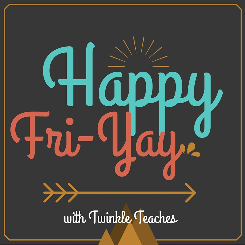 Twinkle Teaches Fri YAY Fun YAY