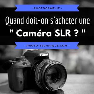 http://photo-technique.com/acheter-un-slr/