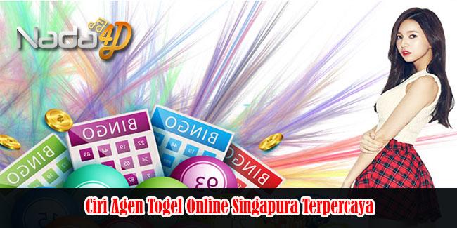 Ciri Agen Togel Online Singapura Terpercaya