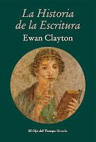 La historia de la escritura, Ewan Clayton