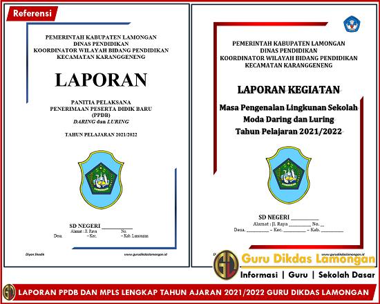 LAPORAN PPDB DAN MPLS LENGKAP TAHUN AJARAN 2021/2022 GURU DIKDAS LAMONGAN