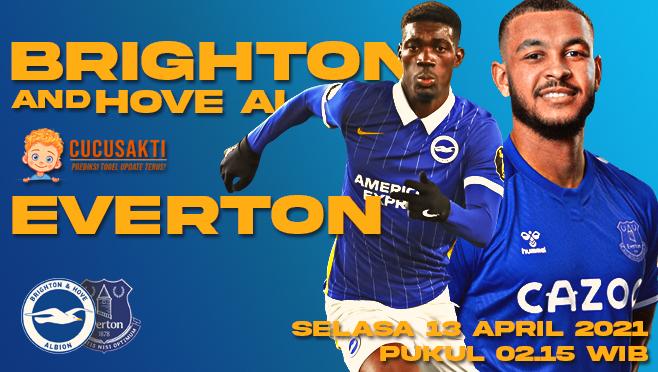 Prediksi Bola Brighton vs Everton Selasa 13 April 2021