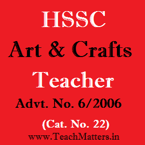 image : HSSC Art & Crafts (Drawing) Teacher Advt. No. 6/2006 & Cat. No. 22