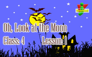 Oh, Look at the Moon, Class: 4, Lesson: 1, Assam, English, Questions And Answers, Full Notes, SCERT