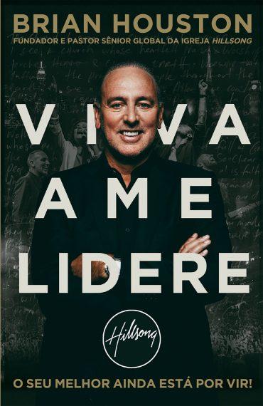 Viva Ame Lidere – Brian Houston Download Grátis