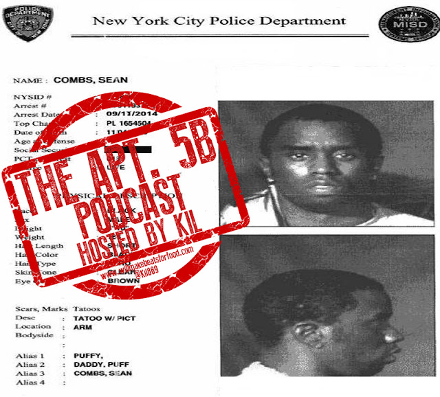 Apt. 5B Podcast Hosted by Kil: Let's See If Puff Know's What's Up...