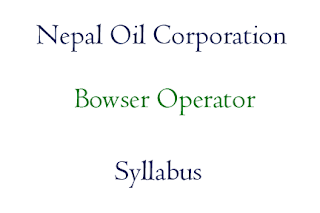 Nepal Oil Corporation Syllabus: Bowser Operator