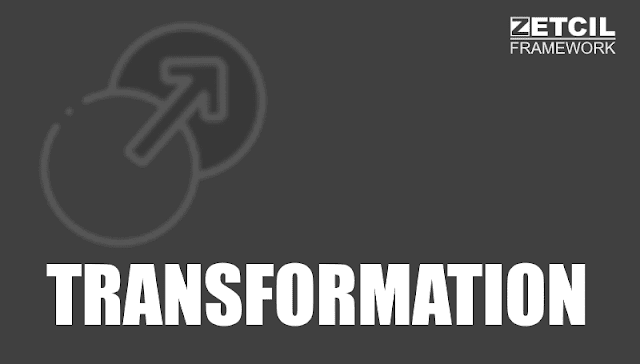 Zetcil Framework - Transformation