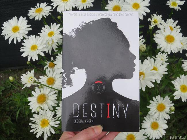 avis Destiny tome 1 Cecelia Ahern