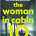 The Woman in Cabin 10 by Ruth Ware: Review