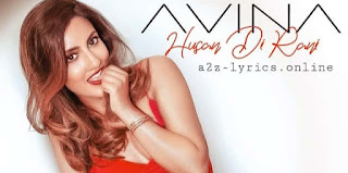 HUSAN DI RANI LYRICS MEANING | Avina Shah | A2Z Lyrics