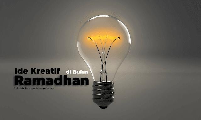 Ide kreatif di bulan ramadhan