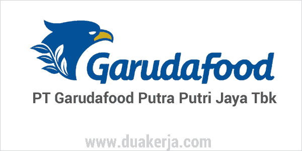 Lowongan Kerja PT Garudafood Putra Putri Jaya Tahun 2019