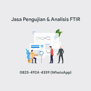 Jasa Pengujian & Analisis FTIR