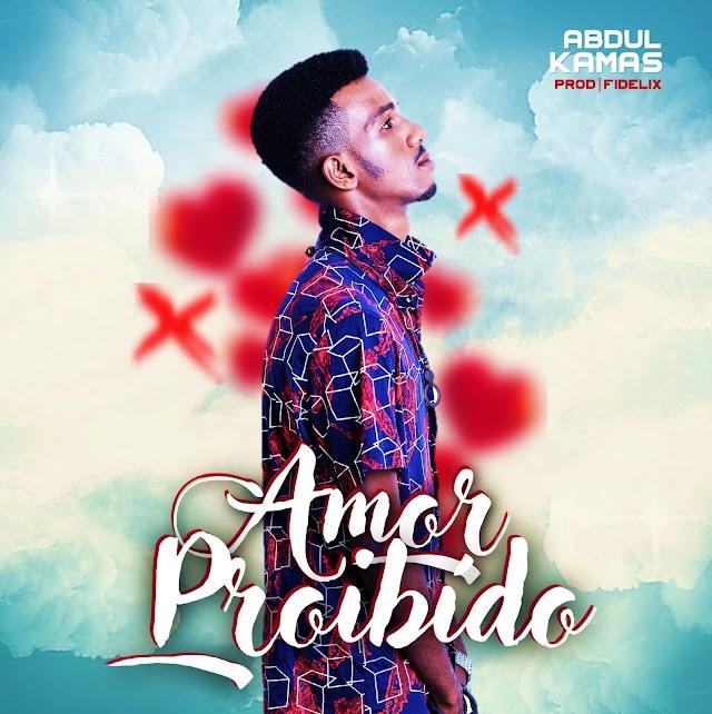 Abdul Kamas - Amor Proibido [Prod. Fidelix] [Kizomba] (2021)