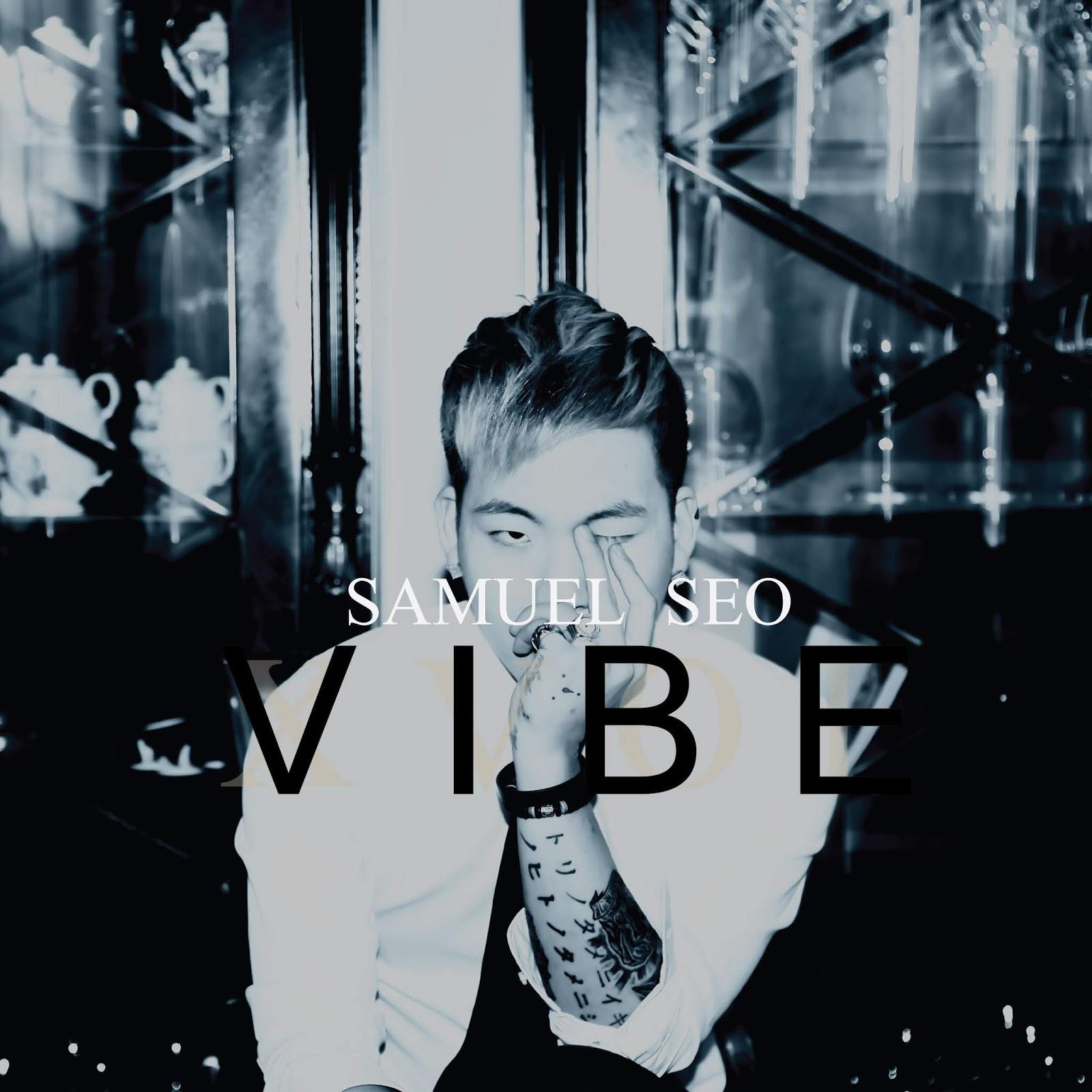 Samuel Seo – Vibe – Single