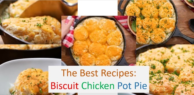 The Best Recipes: Biscuit Chicken Pot Pie