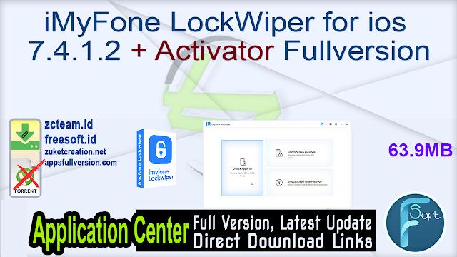 iMyFone LockWiper for ios 7.4.1.2 + Activator Fullversion