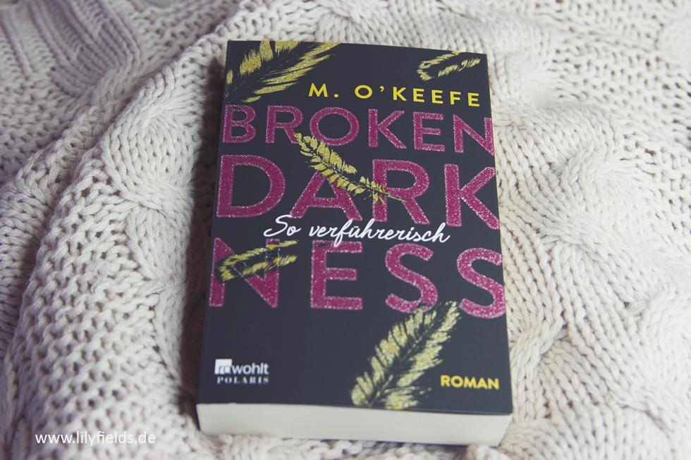 Buchvorstellung - Broken Darkness. So verführerisch von M. O'Keefe