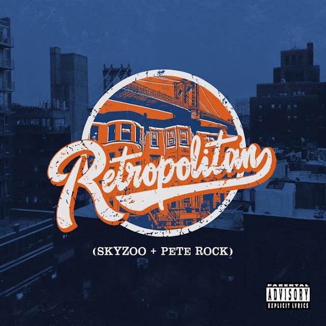 I Can't Call It: Retropolitan - Skyzoo & Pete Rock