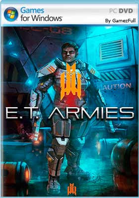 E.T. Armies (2016) PC Full Español