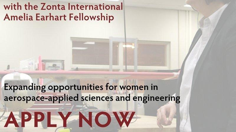 Zonta International Amelia Earhart Fellowships 2022 for Women in Science & Engineering (US$10,000/Awardee)