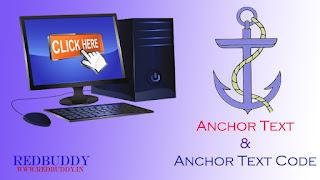 Anchor Text and Anchor Text Code