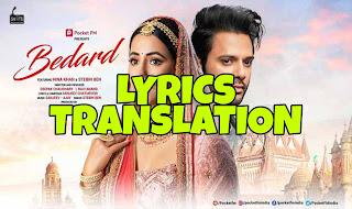 Bedard Lyrics in English | With Translation | – Stebin Ben | Hina Khan