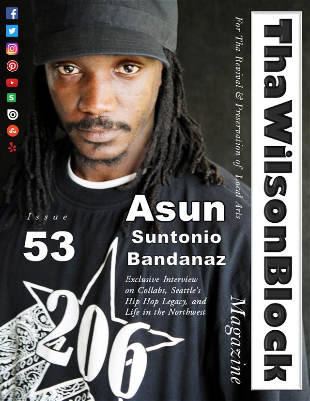 ThaWilsonBlock Magazine Issue53 featuring Asun (Suntonio Bandanaz)
