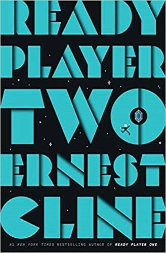 Ready Player Two: A Novel by Ernest Cline 2020