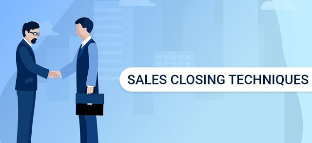 sales closing techniques top selling closer strategies