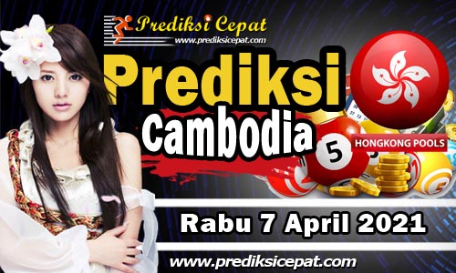 Prediksi Cambodia 7 April 2021