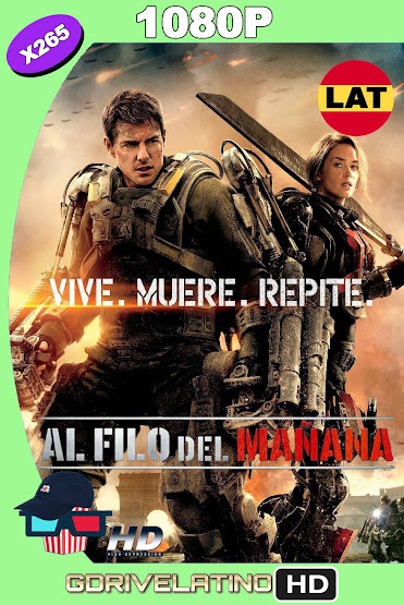 Al Filo del Mañana (2014) BDRip 1080p x265 Latino-Ingles MKV