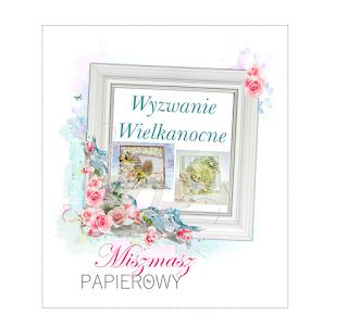 http://sklepmiszmaszpapierowy.blogspot.com/2016/03/wielkanocnie-czyli-pierwsze-miszmaszowe.html