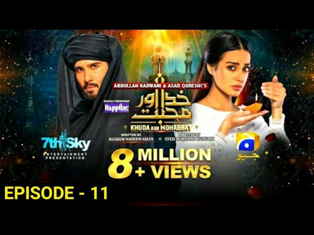 Khuda Aur Mohabbat Season 3 - Episode 11  Har Pal Geo Pakistani drama- World Entertainment