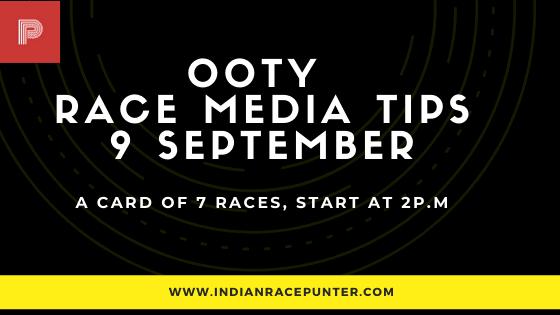 Chennai-Ooty Race Media Tips 9 September