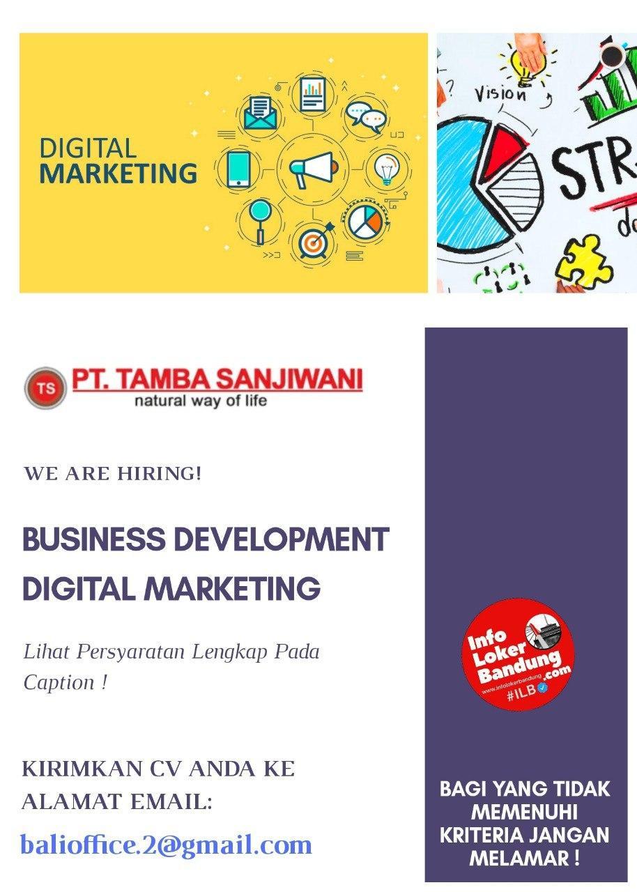 Lowongan Kerja Business Development & Digital Marketing PT. Tamba Sanjiwani Bandung Juli 2020