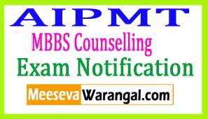 AIPMT MBBS Counselling 2017