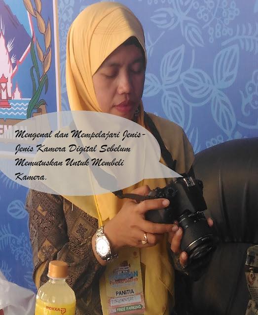 Mengenal jenis-jenis Kamera Digital dan spesifikasinya