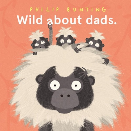 wild about dads philip bunting book cover