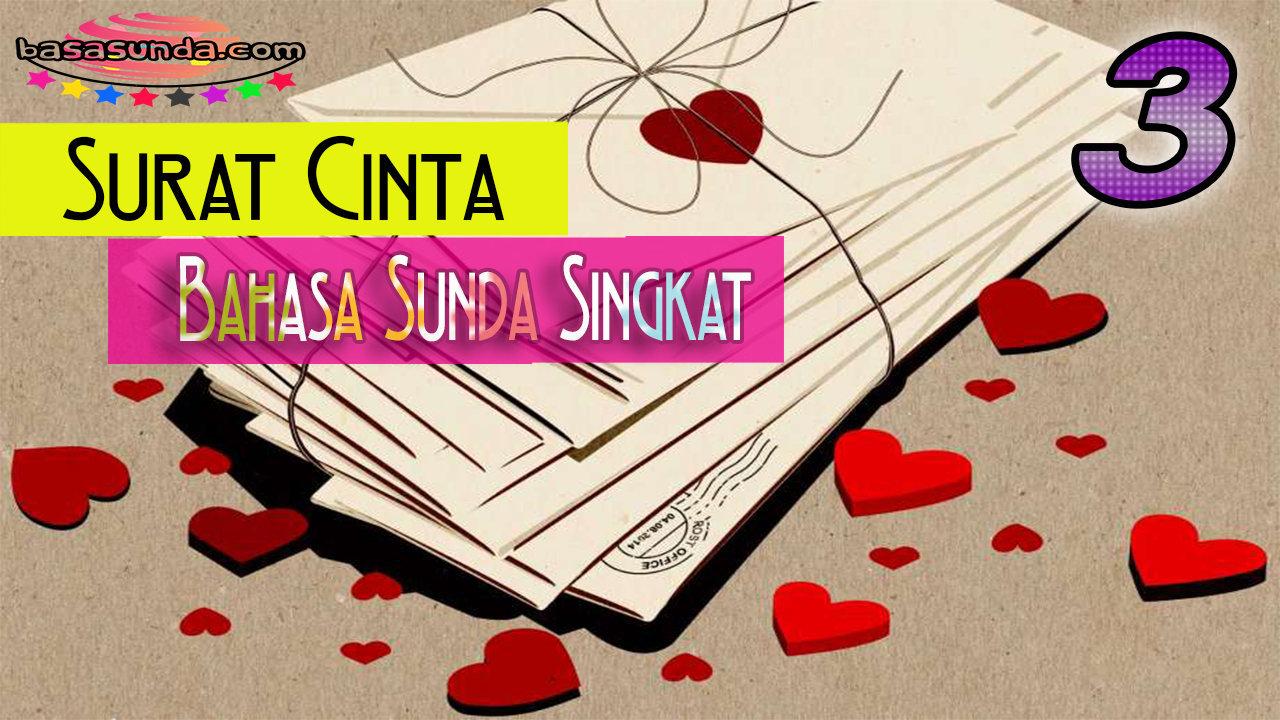 3 Contoh Surat Cinta Bahasa Sunda Singkat Pendek BASA SUNDA