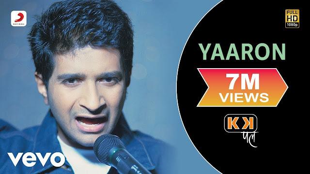 Yaaron Dosti Badi Hi Song Lyrics in Hindi   K.K   Pal