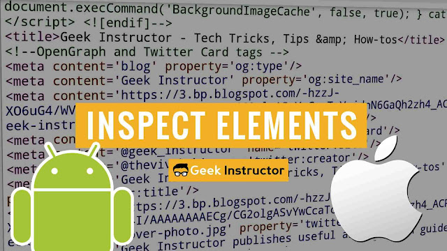Inspect elements of webpage on Android/iPhone