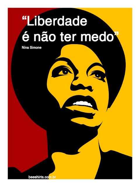 Frase Feminista Curta - Nina Simone- Feminismo: Frases Feministas