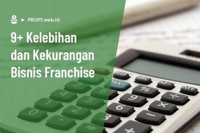 kelebihan dan kekurangan bisnis franchise